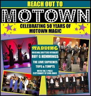 Reach Out To Motown - a celebration of 50 years of Motown