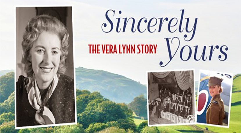 Sincerely Yours - The Vera Lynn Story