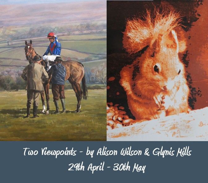 Two Viewpoints by Alison Wilson & Glynis Mills – Art Exhibition