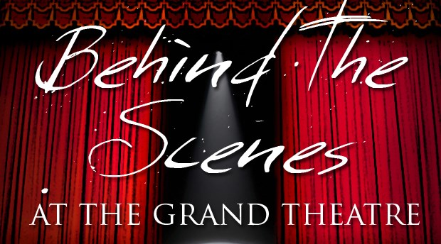 Behind The Scenes at The Grand